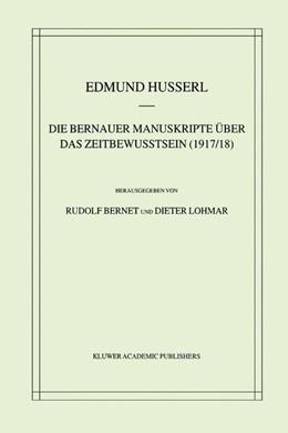 Abbildung von Husserl / Bernet / Lohmar   Die Bernauer Manuskripte Über das Zeitbewusstsein (1917/18)   2001   33