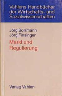 Markt und Regulierung | Borrmann / Finsinger, 1999 | Buch (Cover)