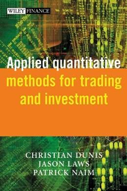 Abbildung von Dunis / Laws / Naïm | Applied Quantitative Methods for Trading and Investment | 2003