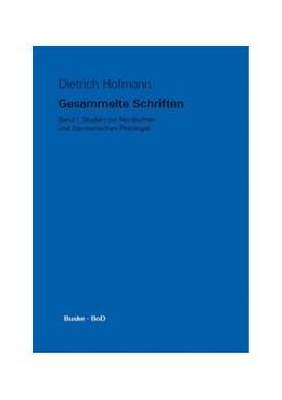 Abbildung von Kreutzer / Walker / Wilts | Gesammelte Schriften / Studien zur Nordischen und Germanischen Philologie | 2014