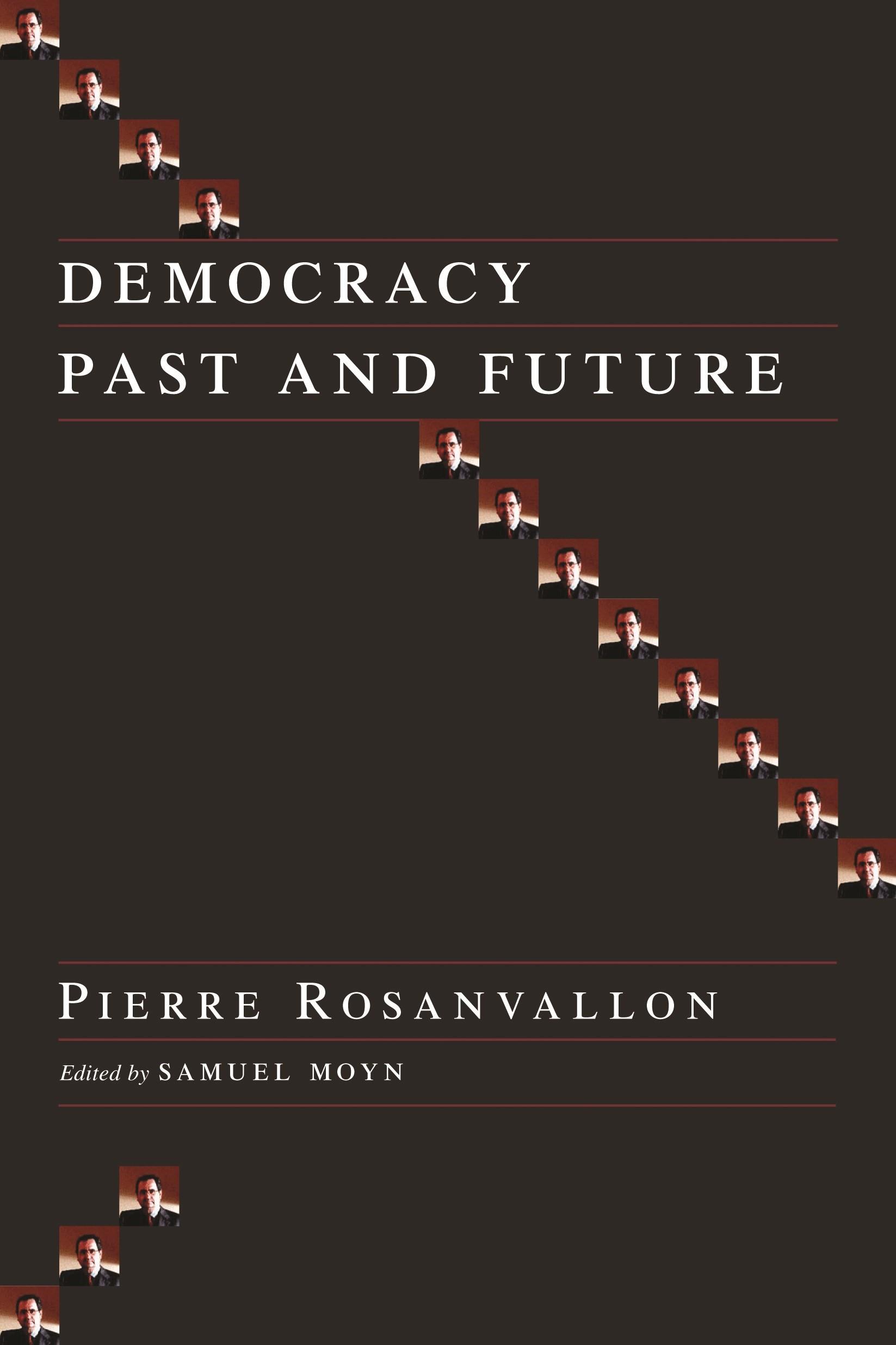 Abbildung von Rosanvallon / Moyn | Democracy Past and Future | 2006
