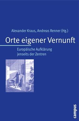 Abbildung von Kraus / Renner   Orte eigener Vernunft   2008   Europäische Aufklärung jenseit...