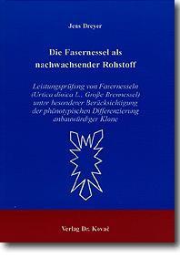 Abbildung von Dreyer | Die Fasernessel als nachwachsender Rohstoff | 1999