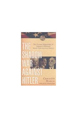 Abbildung von Mauch | The Shadow War Against Hitler | 2003 | The Covert Operations of Ameri...