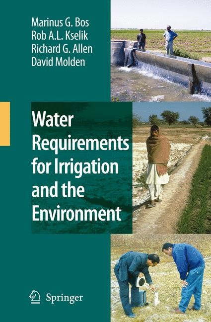 Water Requirements for Irrigation and the Environment | Bos / Kselik / Allen, 2008 | Buch (Cover)