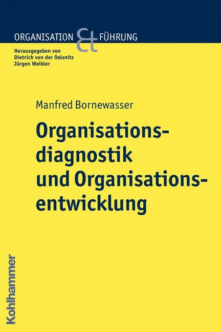 Organisationsdiagnostik und Organisationsentwicklung | Bornewasser, 2009 | Buch (Cover)