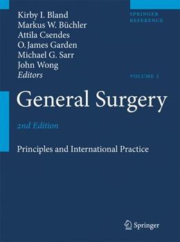 Abbildung von Bland / Sarr / Büchler / Csendes / Garden / Wong | General Surgery | 2nd ed. | 2008 | Principles and International P...