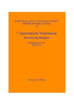 Abbildung von Preys | 7. Ägyptologische Tempeltagung: Structuring Religion | 2009 | Leuven, 28. September - 1.Okto... | 3,2
