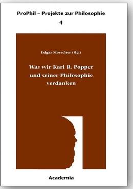 Abbildung von Morscher   Was wir Karl R. Popper und seiner Philosophie verdanken. Softcover   2002   Zu seinem 100. Geburtstag   4