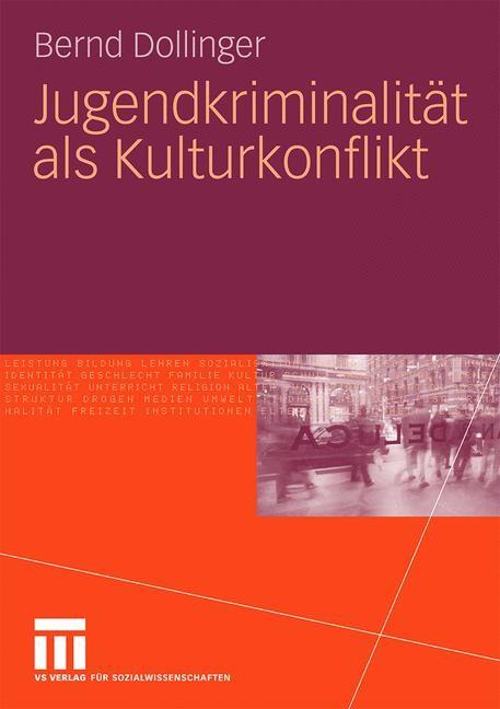 Abbildung von Dollinger | Jugendkriminalität als Kulturkonflikt | 2010