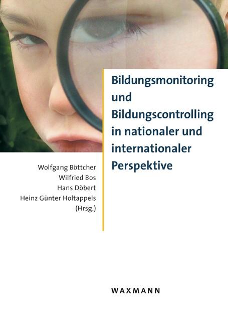 Abbildung von Böttcher / Bos / Döbert / Holtappels | Bildungsmonitoring und Bildungscontrolling in nationaler und internationaler Perspektive | 2008