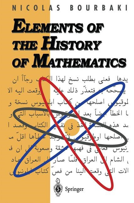 Elements of the History of Mathematics | Bourbaki | 1st ed. 1994. 2nd printing, 1998 | Buch (Cover)