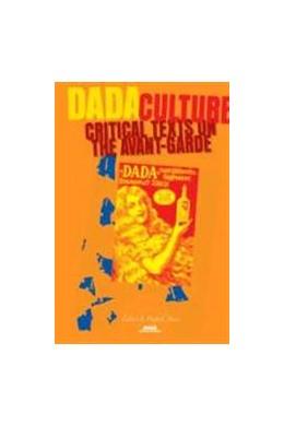Abbildung von Dada Culture | 2006 | Critical Texts on the Avant-Ga... | 18