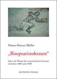 'Bizepsaristokraten' | Müller, 2004 | Buch (Cover)