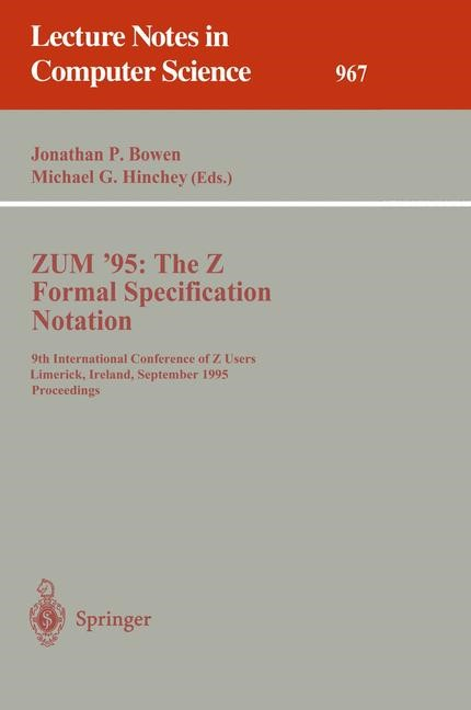 ZUM '95: The Z Formal Specification Notation | Bowen / Hinchey, 1995 | Buch (Cover)