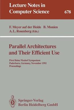 Abbildung von Meyer auf der Heide / Monien / Rosenberg | Parallel Architectures and Their Efficient Use | 1993 | First Heinz Nixdorf Symposium,... | 678