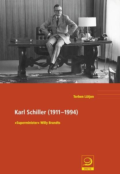 Karl Schiller (1911�1994) | L�tjen, 2007 | Buch (Cover)