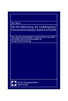 Abbildung von Die Gewährleistung der unabdingbaren Grundrechtsstandards durch den EuGH | 1998 | Zum -Kooperationsverhältnis- z...