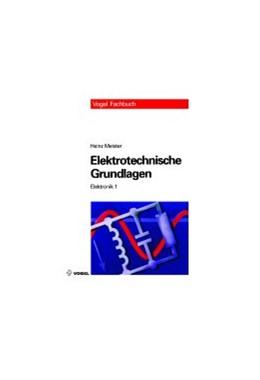 Abbildung von Meister   Elektrotechnische Grundlagen   14., Aufl.   2007   1