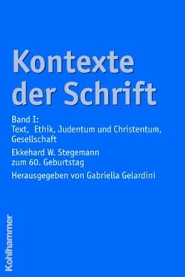 Abbildung von Gelardini | Kontexte der Schrift | 2005 | Band I: Text, Ethik, Judentum ...
