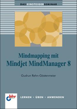 Abbildung von Rehn-Göstenmeier /   MindMapping mit Mindjet MindManager 8   2009