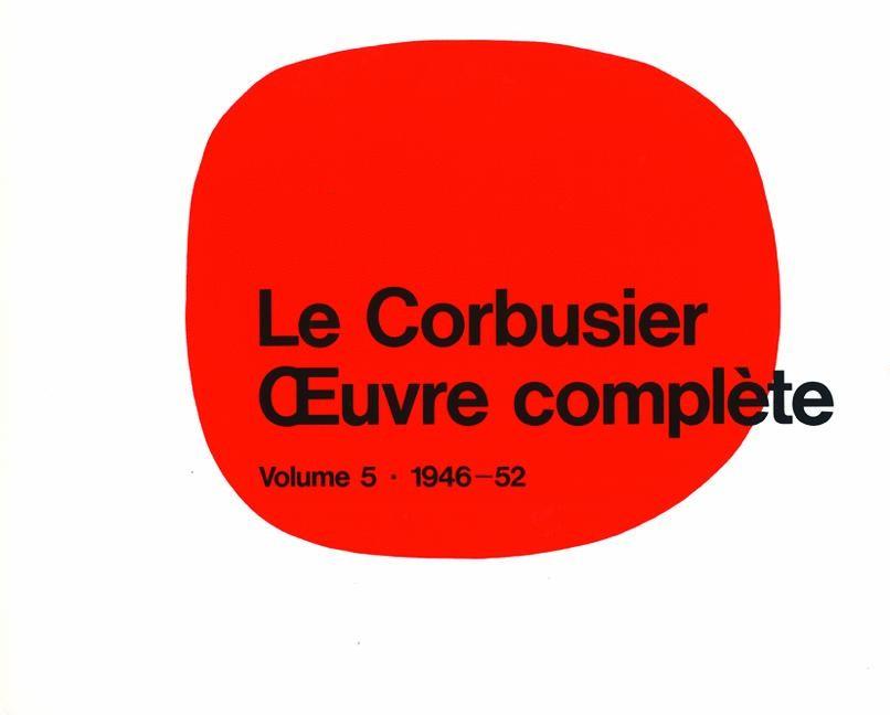 Abbildung von Boesiger | Le Corbusier - Œuvre complèteVolume 5: 1946-1952 | 12. Aufl. | 1995