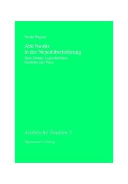 Abbildung von Abu Nuwas in der Nebenüberlieferung | 2008 | Dem Dichter zugeschriebene Ged... | 2