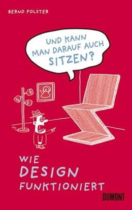 Abbildung von Polster   Und kann man darauf auch sitzen?   2011   Wie Design funktioniert