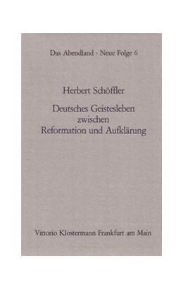 Abbildung von Schöffler | Deutsches Geistesleben zwischen Reformation und Aufklärung | 3. Auflage | 1974 | 6