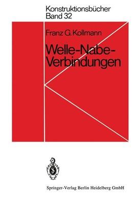 Abbildung von Kollmann   Welle-Nabe-Verbindungen   1983   Gestaltung, Auslegung, Auswahl   32
