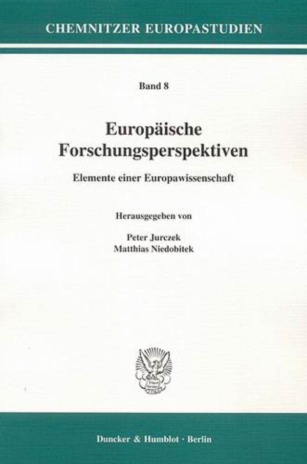 Europäische Forschungsperspektiven. | Jurczek / Niedobitek, 2008 | Buch (Cover)