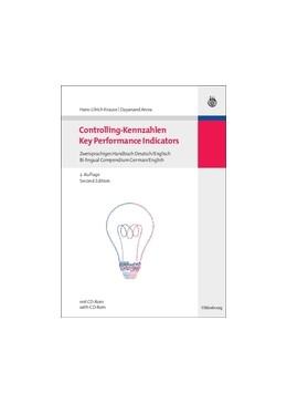 Abbildung von Krause / Arora | Controlling-Kennzahlen - Key Performance Indicators | 2., überarb. und erw. Aufl. | 2010 | Zweisprachiges Handbuch Deutsc...