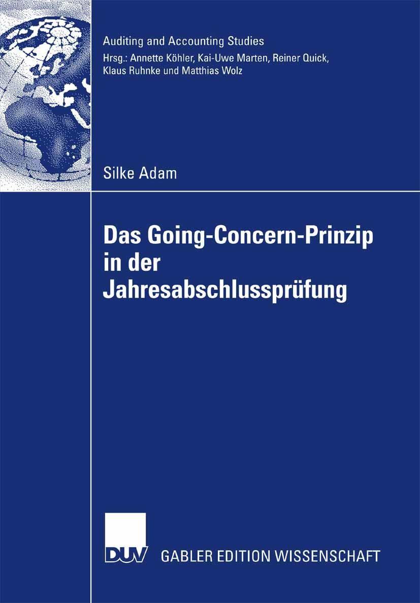 Das Going Concern Prinzip in der Jahresabschlussprüfung | Adam, 2007 | Buch (Cover)