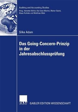 Abbildung von Adam | Das Going Concern Prinzip in der Jahresabschlussprüfung | 2007 | Zugl. Diss. TU Darmstadt 2006