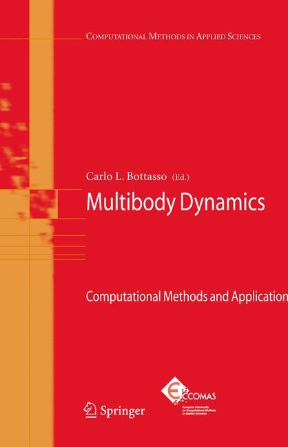 Multibody Dynamics | Bottasso | 1st Edition. Softcover version of original hardcover edition 2009, 2010 | Buch (Cover)