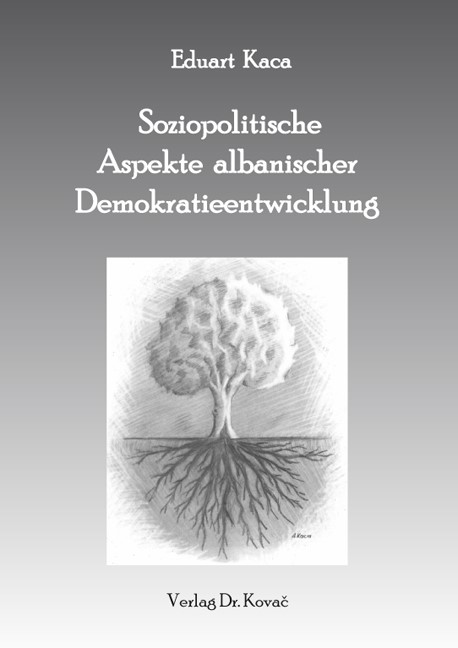 Soziopolitische Aspekte albanischer Demokratieentwicklung | Kaca, 2011 | Buch (Cover)