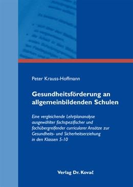 Abbildung von Krauss-Hoffmann | Gesundheitsförderung an allgemeinbildenden Schulen | 2011 | Eine vergleichende Lehrplanana... | 53
