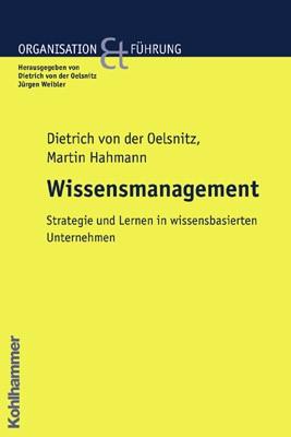 Wissensmanagement in Organisationen | Oelsnitz / Hahmann, 2003 | Buch (Cover)