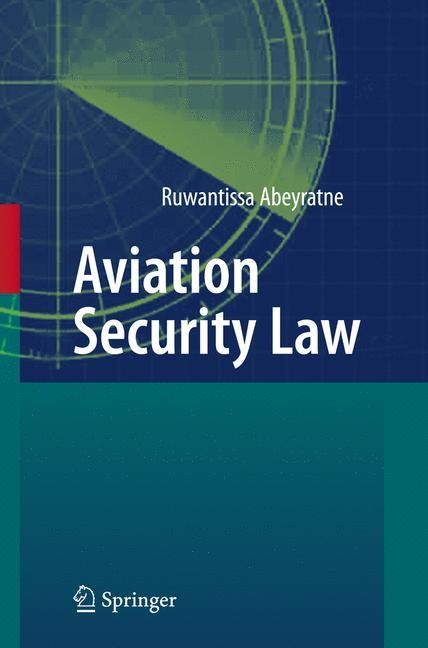 Aviation Security Law | Abeyratne, 2010 | Buch (Cover)
