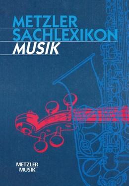 Abbildung von Metzler Sachlexikon Musik | 1. Auflage | 1998 | beck-shop.de