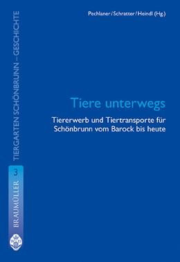 Abbildung von Schratter / Heindl   Tiere unterwegs   2007   Historisches und Aktuelles übe...   3