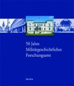 50 Jahre Militärgeschichtliches Forschungsamt, 2007 | Buch (Cover)