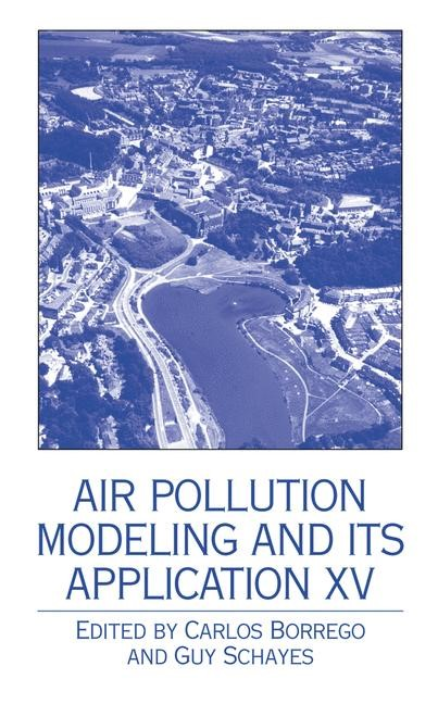 Air Pollution Modeling and its Application XV | Borrego / Schayes, 2002 | Buch (Cover)