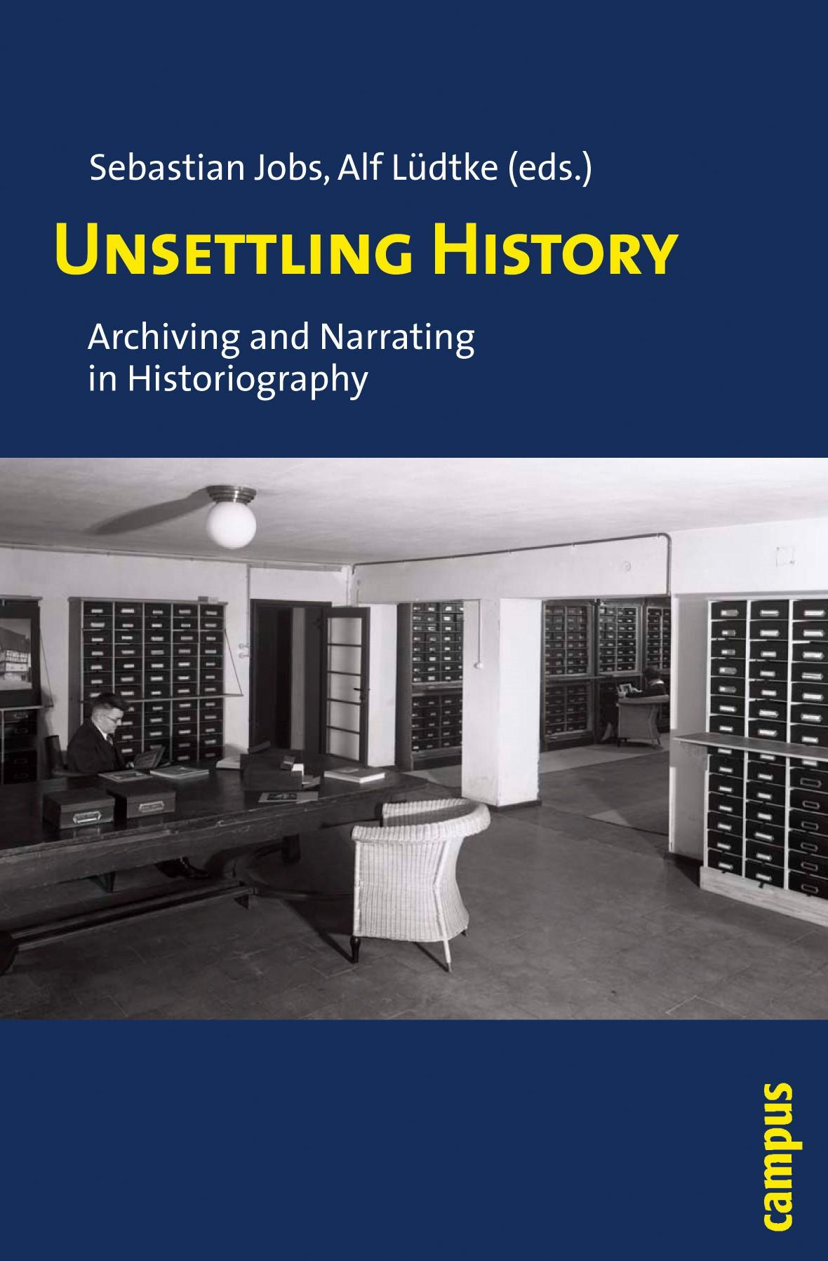 Abbildung von Jobs / Lüdtke | Unsettling History | 2010