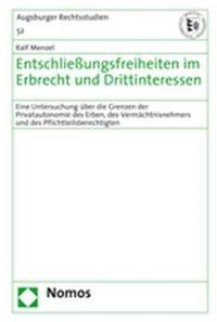 Abbildung von Menzel | Entschließungsfreiheiten im Erbrecht und Drittinteressen | 2008