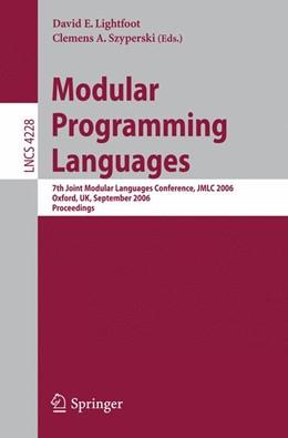 Abbildung von Lightfoot / Szyperski | Modular Programming Languages | 2006 | 7th Joint Modular Languages Co...