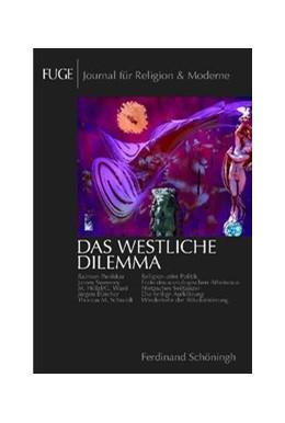 Abbildung von Knechtges / Schenuit | Das westliche Dilemma | 2007 | 1