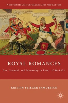 Abbildung von Samuelian | Royal Romances | 2010 | 2011 | Sex, Scandal, and Monarchy in ...