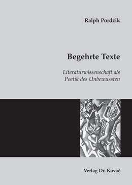 Abbildung von Pordzik | Begehrte Texte | 2007 | Literaturwissenschaft als Poet... | 10