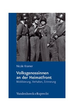 Abbildung von Kramer | Volksgenossinnen an der Heimatfront | 2011 | Politik, soziale Praxis, Erfah... | 82